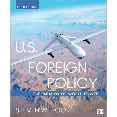 U S  Foreign Policy  The Paradox Of World Power