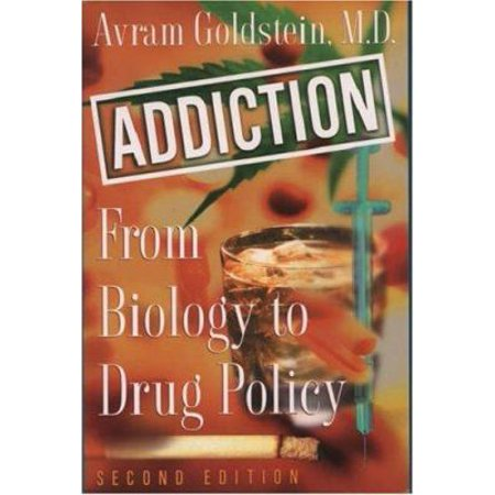 Addiction  From Biology To Drug Policy