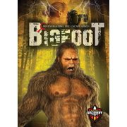 Investigating the Unexplained: Bigfoot (Hardcover)