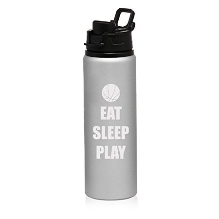 25 oz Aluminum Sports Water Travel Bottle Eat Sleep Play Basketball - Basketball Water Bottles