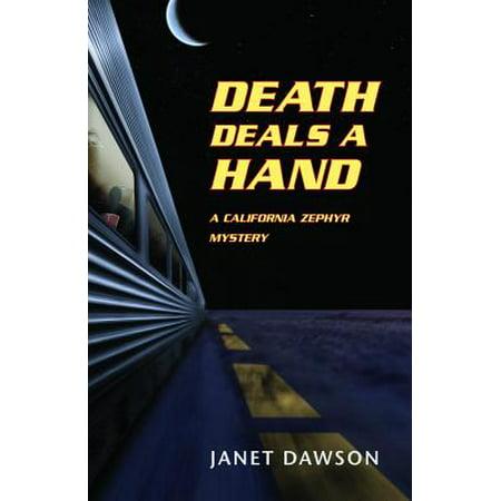 Death Deals a Hand : A California Zephyr - Dawson Hand Signed