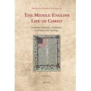 The Middle English Life of Christ