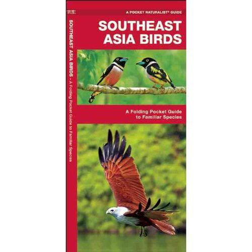 Southeast Asia Birds: A Folding Pocket Guide to Familiar Species ...