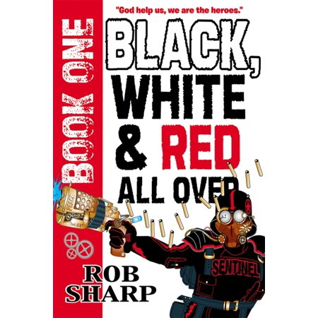Black, White And Red All Over - eBook