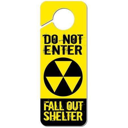 Do Not Enter Fallout Shelter Plastic Door Knob Hanger Sign
