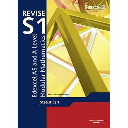 Revise Edexcel as and a Level Modular Mathematics Statistics (Edexcel As And A Level Modular Mathematics M1)