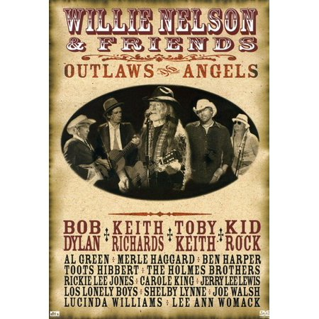- Willie Nelson & Friends: Outlaws and Angels (DVD)