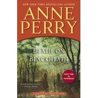 Death on Blackheath : A Charlotte and Thomas Pitt Novel