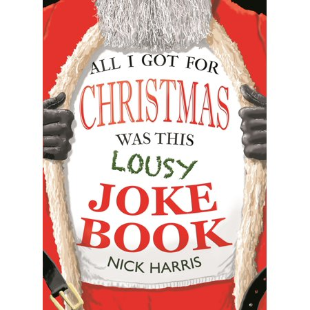 All I Got for Christmas Was This Lousy Joke Book - Jokes And Riddles For Halloween