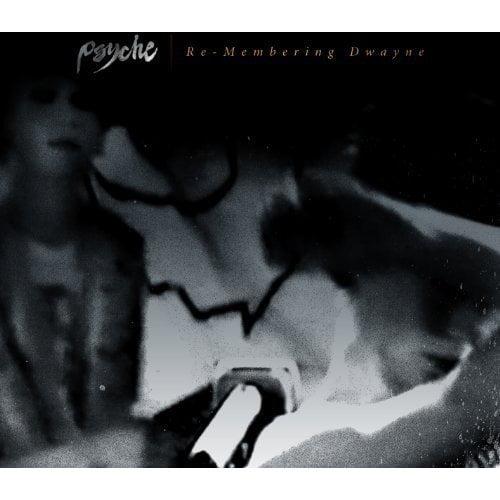 Psyche - Re-Membering Dwayne [CD]