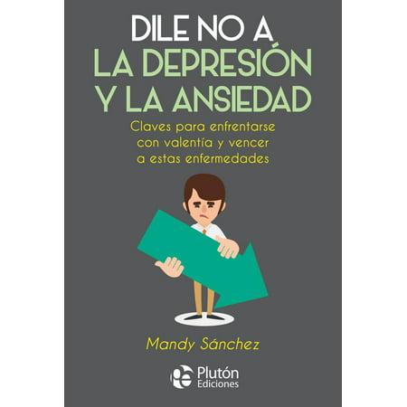 Dile No a la Depresión y la Ansiedad - eBook (Crop A Dile Big Bite)