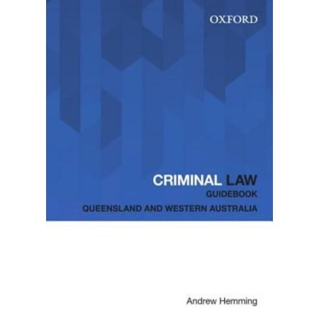 Criminal Law Guidebook: Queensland and Western Australia