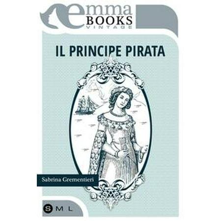 Il principe pirata - eBook (Maquillaje Pirata Halloween)
