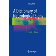 A Dictionary of Neurological Signs (Hardcover)