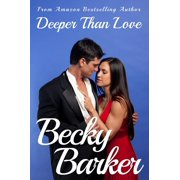 Deeper Than Love - eBook