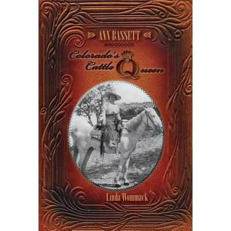 Ann Bassett - Colorado's Cattle Queen (Linda Ann Brown)
