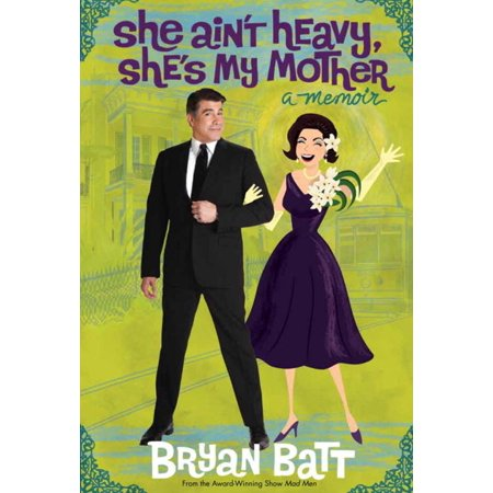 She Ain't Heavy, She's My Mother - eBook