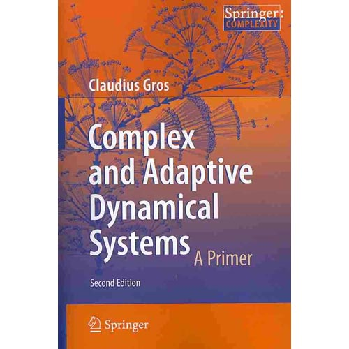 Complex and Adaptive Dynamical Systems: A Primer