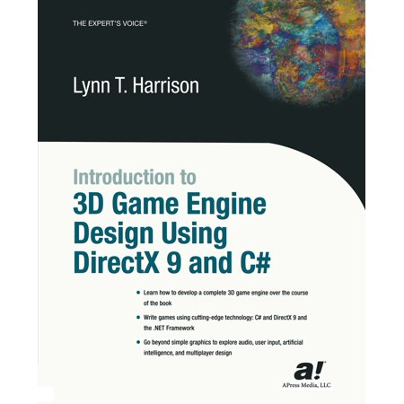 Introduction to 3D Game Engine Design Using DirectX 9 and C# - (Introduction To 3d Game Programming With Directx 10)