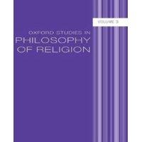 Oxford Studies in Philosophy of Religion, Volume 3 Hardcover
