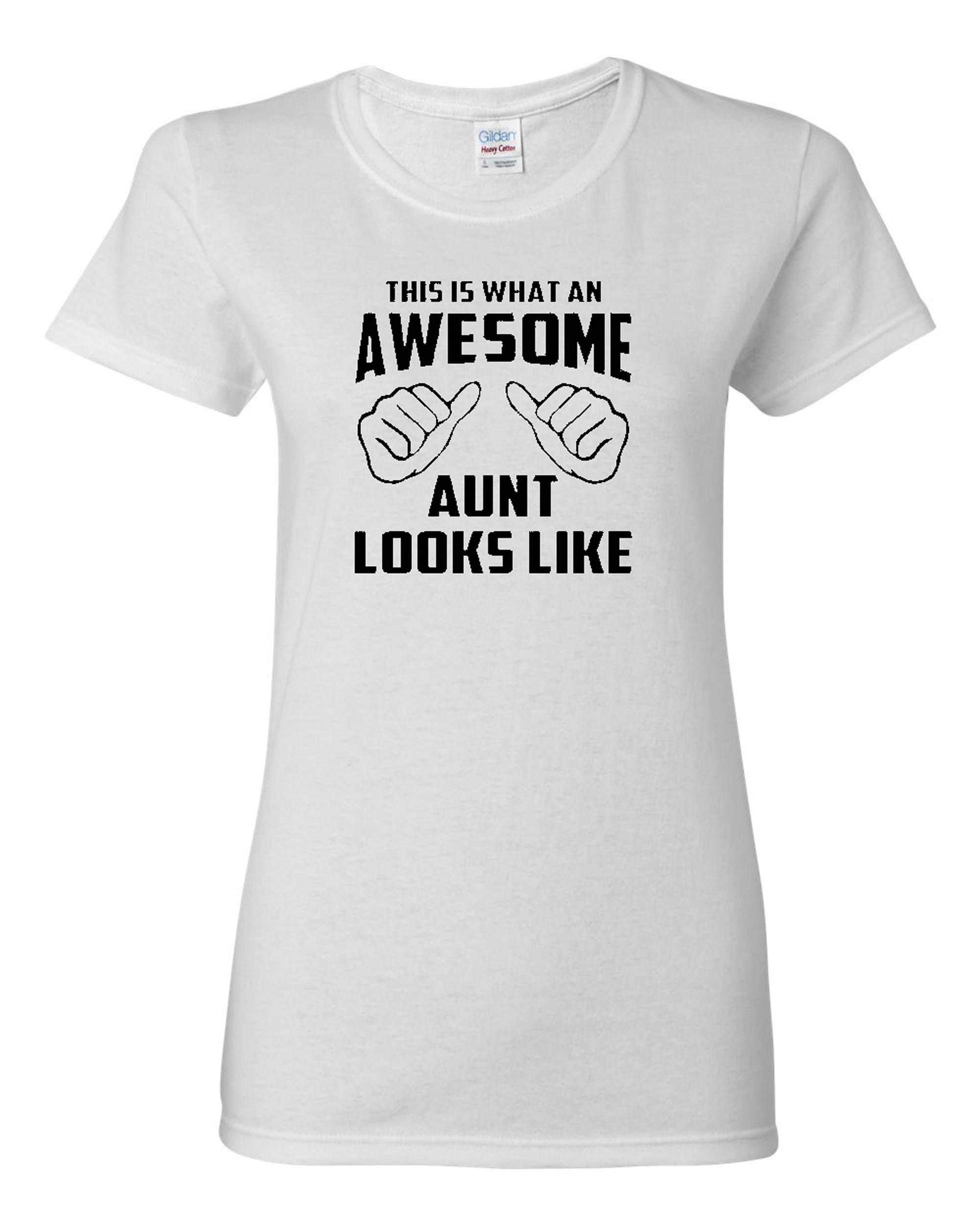 Ladies This Is What An Awesome Aunt Looks Like T-Shirt Tee