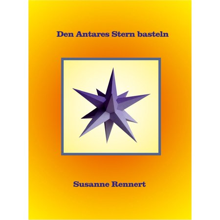 Den Antares Stern basteln - eBook - Halloween Basteln