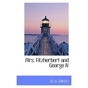 Mrs. Fitzherbert and George IV