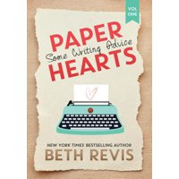Paper Hearts, Volume 1 : Some Writing Advice