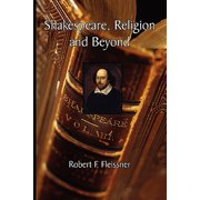 Shakespeare, Religion and Beyond