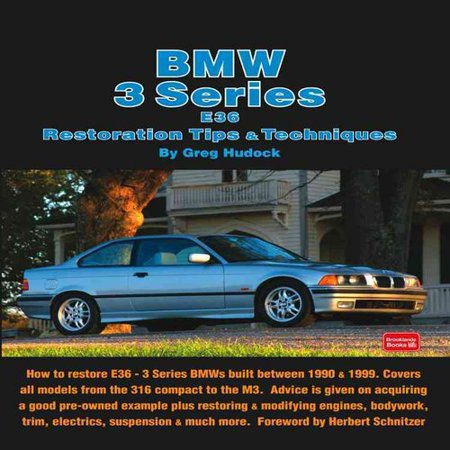 BMW 3 Series E36 Restoration Tips & Techniques by