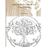 Gate of Aesir - Book 1-2 Compilation