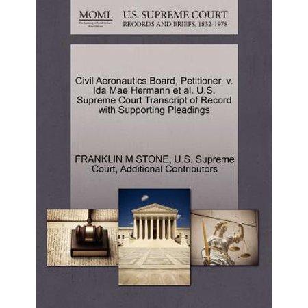 Civil Aeronautics Board, Petitioner, V. Ida Mae Hermann et al. U.S. Supreme Court Transcript of Record with Supporting Pleadings