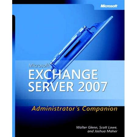 Microsoft Exchange Server 2007 Administrator's Companion (Admin Companion) [Paperback] Walter Glenn; Scott Lowe and (Remote Server Admin Tools For Windows 10)