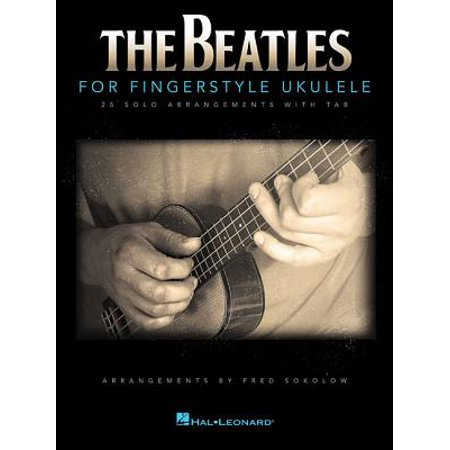 The Beatles for Fingerstyle Ukulele (Paperback) (Fingerstyle Collection)