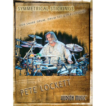 Symmetrical Stickings: For Snare Drum, Drum Set & Percussion (Paperback)