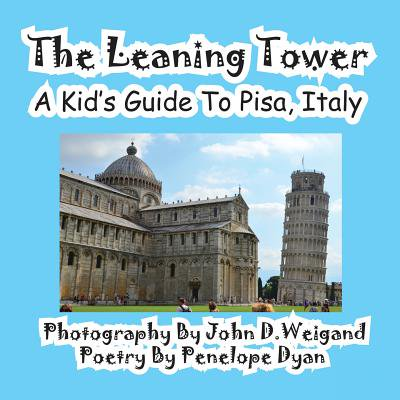 The Leaning Tower, a Kid's Guide to Pisa, Italy (Paperback)(Large (Point Tower)