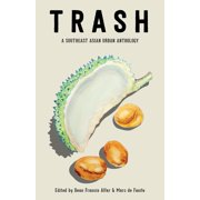 TRASH: A Southeast Asian Urban Anthology - eBook