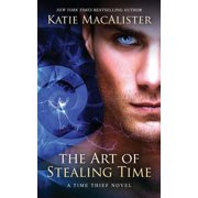 The Art of Stealing Time (Paperback)