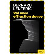 Vol avec effraction douce - eBook