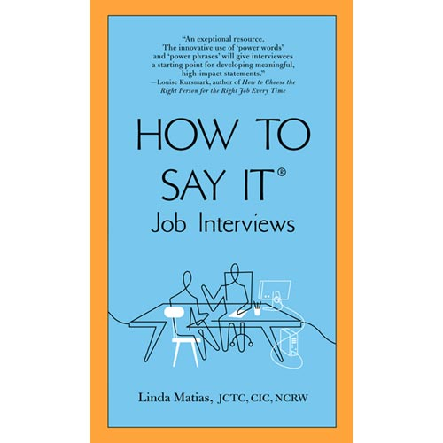 How to Say It: Job Interviews