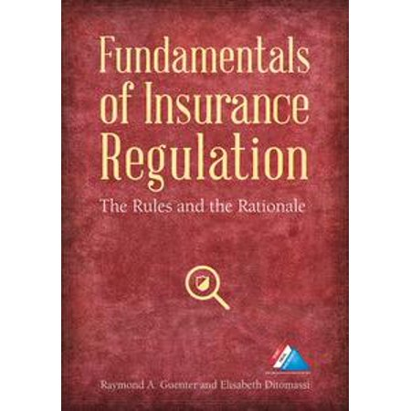 Fundamentals of Insurance Regulation - eBook ()