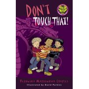 Don't Touch That! - eBook