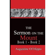 The Sermon on the Mount - Augustine of Hippo : Pathways to the Past
