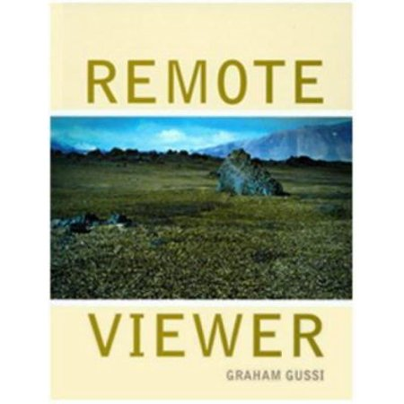 Remote Viewer - Graham Gussin: Remote Viewer (Paperback)