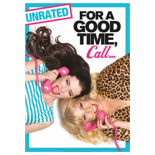 For a Good Time, Call... (Unrated) (2012)