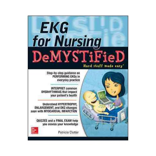EKG for Nursing Demystified