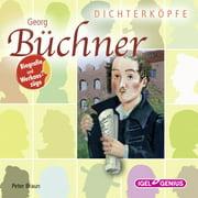 Dichterkpfe. Georg Bchner - Audiobook