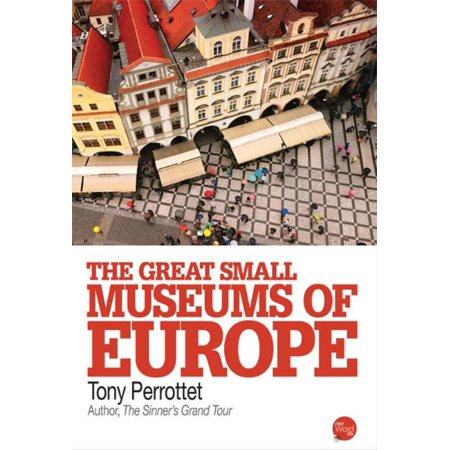 The Great Small Museums of Europe - eBook