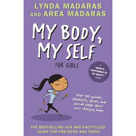 Girls Edition - My Body, My Self for Girls : Revised Edition