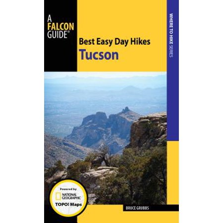 Best Easy Day Hikes Tucson - Paperback (Best Hikes In Tucson)